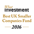 What Investment 2016 - Best UK Smaller Companies Fund - Liontrust UK Smaller Companies Fund