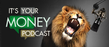 Community engagement and sponsorships - It's Your Money podcast